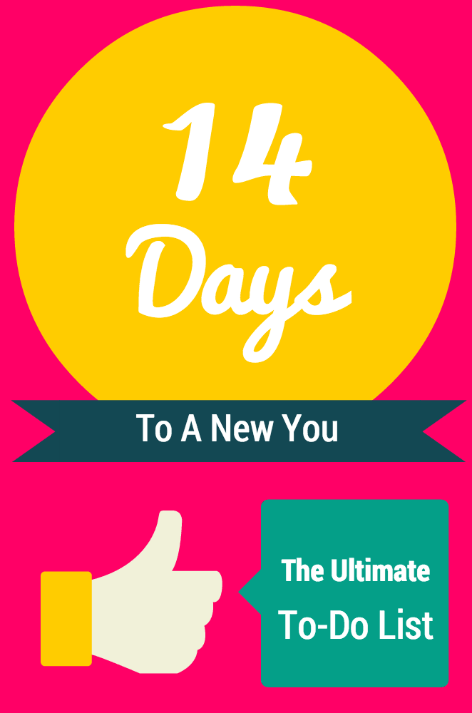 14 Days To A New You #ProjectMeAgain: The Ultimate To-Do List To Help You Achieve A Stress Free Life