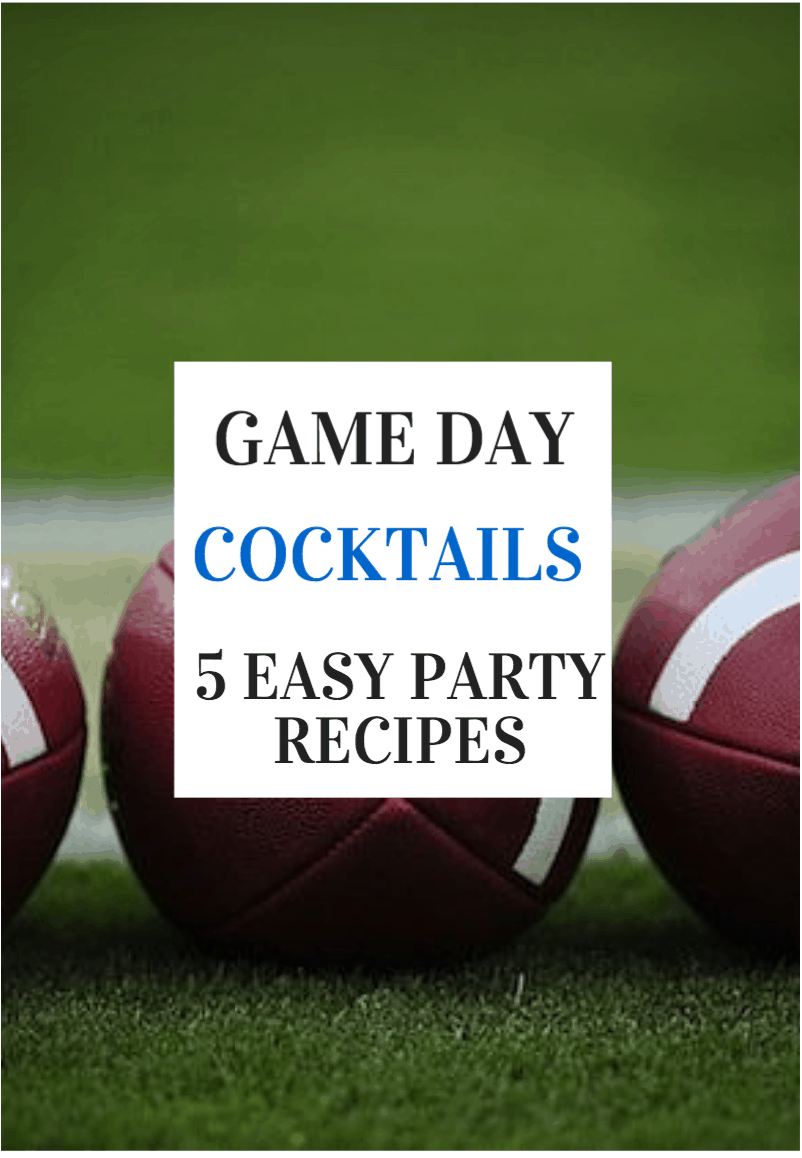 Game Day Cocktails