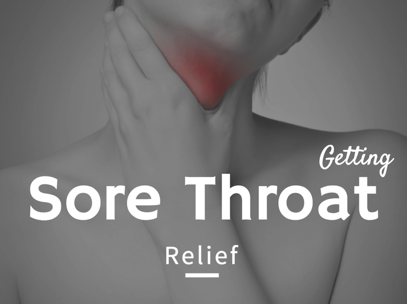 Getting Sore Throat Relief