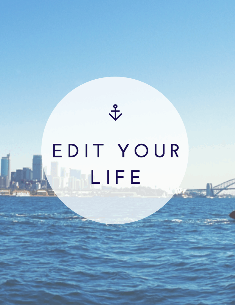 My New Year's Resolution: To Edit My Life