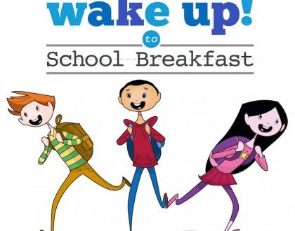 It's National School Breakfast Week, so Wake Up to School Breakfast!