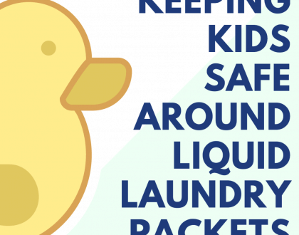 Keeping Kids Safe Around Liquid Laundry Packets: 5 Tips