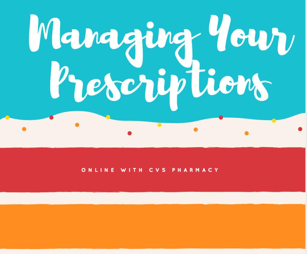 Managing your prescriptions at CVS Pharmacy