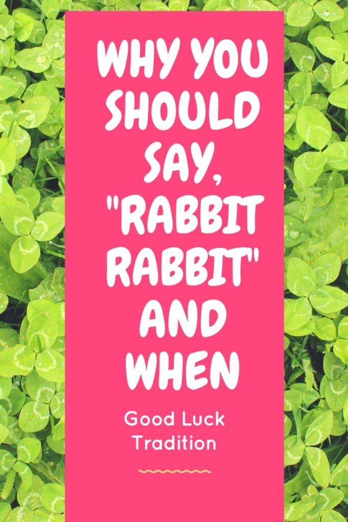 Say Rabbit Rabbit